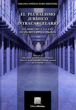 PLURALISMO JURIDICO INTRACARCELARIO, EL