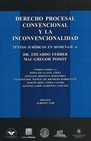 DERECHO PROCESAL CONVENCIONAL Y LA INCONVENCIONALIDAD