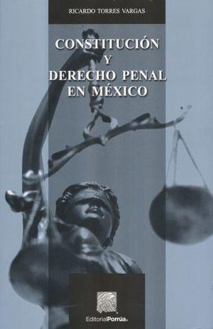 CONSTITUCION Y DERECHO PENAL EN MEXICO