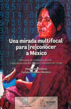 UNA MIRADA MULTIFOCAL PARA (RE)CONOCER A MEXICO