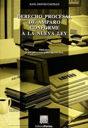 DERECHO PROCESAL DE AMPARO CONFORME A LA NUEVA LEY / 5 ED.