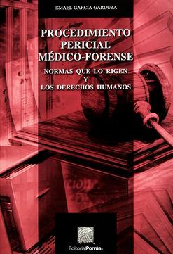 PROCEDIMIENTO PERICIAL MEDICO FORENSE / 5 ED.