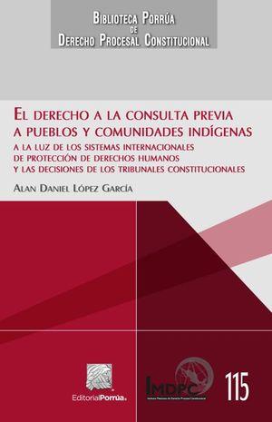 DERECHO A LA CONSULTA PREVIA A PUEBLOS Y COMUNIDADES INDIGENAS, EL