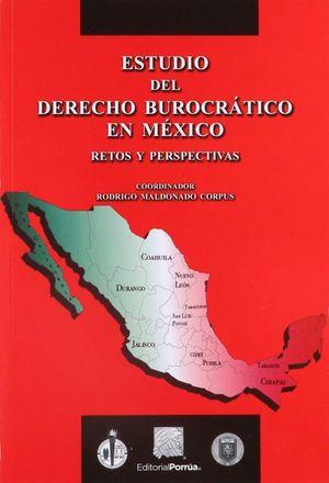 ESTUDIO DEL DERECHO BUROCRATICO EN MEXICO