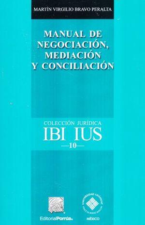 MANUAL DE NEGOCIACION MEDIACION Y CONCILIACION