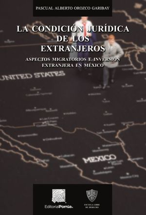 CONDICION JURIDICA DE LOS EXTRANJEROS, LA