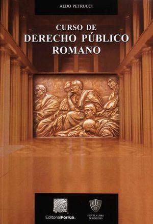CURSO DE DERECHO PUBLICO ROMANO