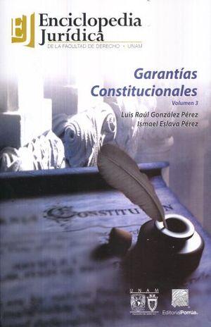 GARANTIAS CONSTITUCIONALES / VOL. 3