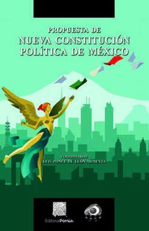 PROPUESTA DE NUEVA CONSTITUCION POLITICA DE MEXICO