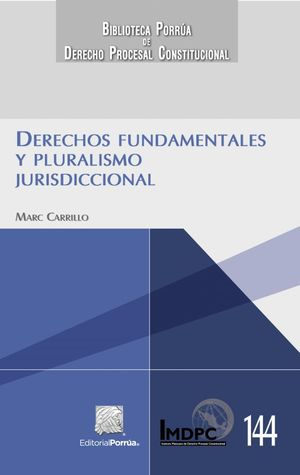 DERECHOS FUNDAMENTALES Y PLURALISMO JURISDICCIONAL