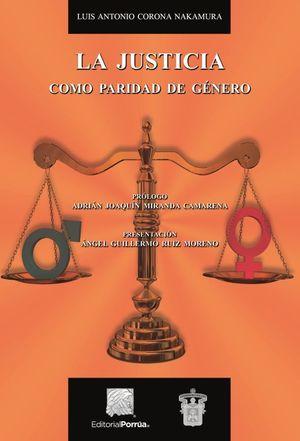 JUSTICIA COMO PARIDAD DE GENERO, LA