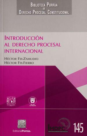 INTRODUCCION AL DERECHO PROCESAL INTERNACIONAL