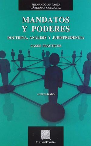 MANDATOS Y PODERES. DOCTRINA ANALISIS Y JURISPRUDENCIA / 6 ED.