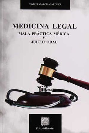 MEDICINA LEGAL. MALA PRACTICA MEDICA Y JUICIO ORAL