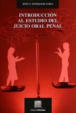 INTRODUCCION AL ESTUDIO DEL JUICIO ORAL PENAL