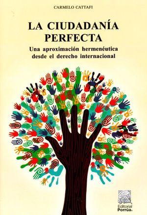 La ciudadanía perfecta. Una aproximación hermenéutica desde el derecho Internacional