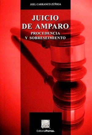 JUICIO DE AMPARO. PROCEDENCIA Y SOBRESEIMIENTO / 6 ED.