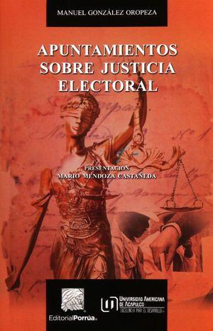 APUNTAMIENTOS SOBRE JUSTICIA ELECTORAL