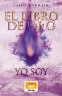 LIBRO DE ORO, EL. YO SOY