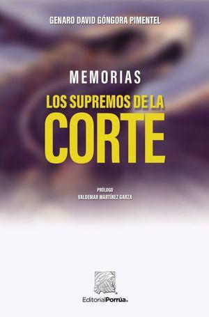 MEMORIAS. LOS SUPREMOS DE LA CORTE