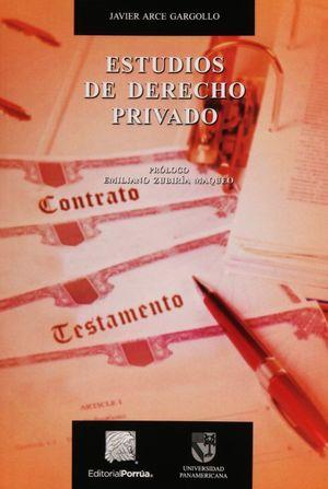 ESTUDIOS DE DERECHO PRIVADO / 2 ED.
