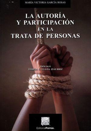 La autoría y participación en la trata de personas