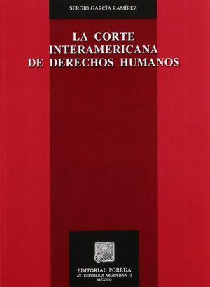 La corte interamericana de derechos humanos / 3 ed.