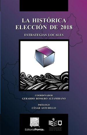 HISTORICA ELECCION DE 2018, LA