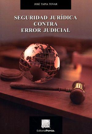Seguridad jurídica contra error judicial