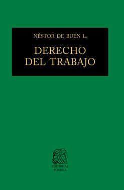 Derecho del trabajo / 22 Ed. / Pd.