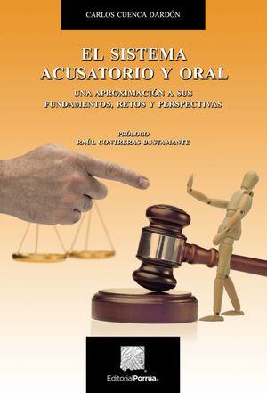 SISTEMA ACUSATORIO Y ORAL, EL
