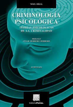 Criminología psicológica. Teorías psicológicas de la criminalidad