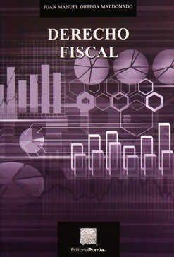 Derecho fiscal / 3 Ed.
