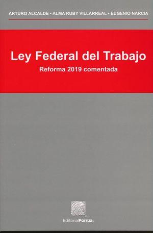 Ley Federal del Trabajo / 2 ed.