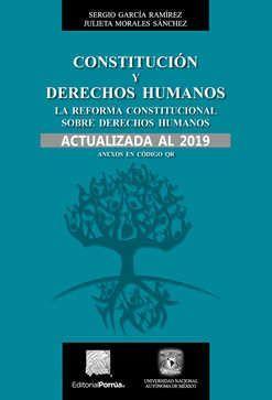 Constitución y derechos humanos. La reforma constitucional sobre derechos humanos. Actualizada al 2019 / 5 Ed.