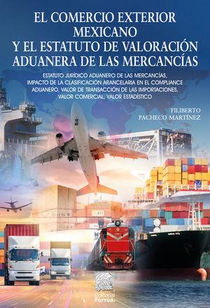 El comercio exterior mexicano y el estatuto de valoración aduanera de las mercancías