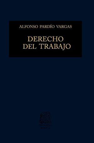 Derecho del trabajo / 2 ed. / pd.