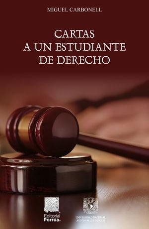 Cartas a un estudiante de derecho / 2 ed.