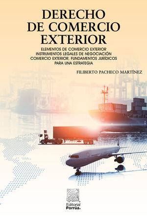 Derecho de comercio exterior / 4 ed.