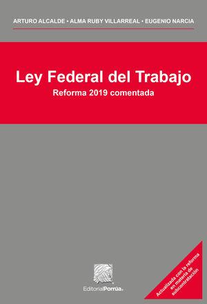Ley federal del trabajo / 3 ed.