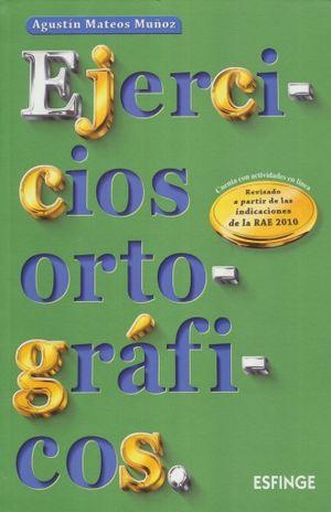 EJERCICIOS ORTOGRAFICOS. BACHILLERATO / 59 ED.
