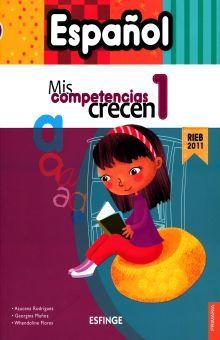 ESPAÑOL 1. MIS COMPETENCIAS CRECEN PRIMARIA