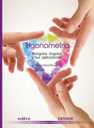 Trigonometría. Triángulos, ángulos y sus aplicaciones. Bachillerato