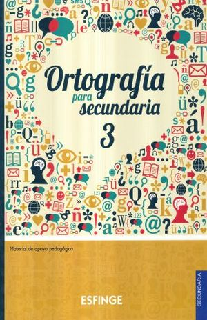 ORTOGRAFIA PARA SECUNDARIA 3