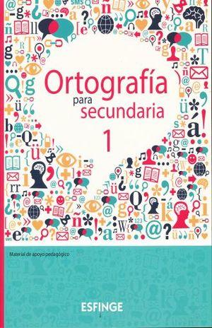 ORTOGRAFIA PARA SECUNDARIA 1