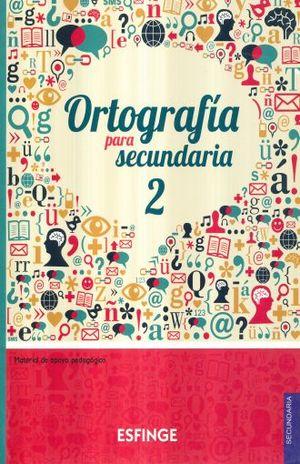 ORTOGRAFIA PARA SECUNDARIA 2