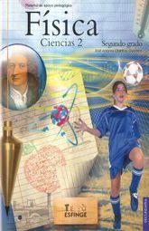 FISICA. CIENCIAS 2. SEGUNDO GRADO. SECUNDARIA