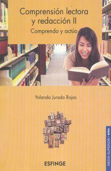COMPRENSION LECTORA Y REDACCION II COMPRENDO Y ACTUO. BACHILLERATO