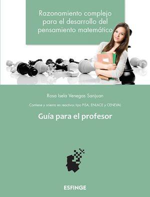 Razonamiento complejo para el desarrollo del pensamiento matemático. Bachillerato / 2 ed.