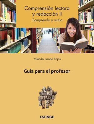 Comprensión lectora y redacción 2. Bachillerato